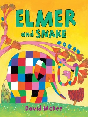 cover image of Elmer and Snake