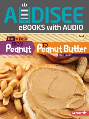 cover image of From Peanut to Peanut Butter