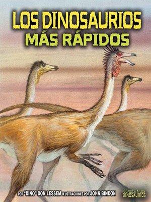 cover image of Los dinosaurios más rápidos (The Fastest Dinosaurs)