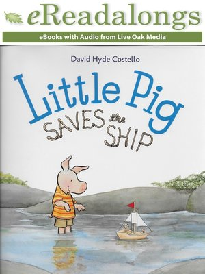 cover image of Little Pig Saves the Ship