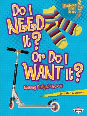cover image of Do I Need It? Or Do I Want It?