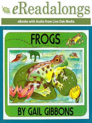 frogs by gail gibbons ebook