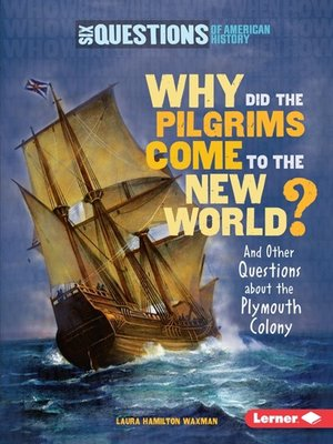 cover image of Why Did the Pilgrims Come to the New World?