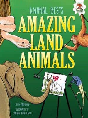 cover image of Amazing Land Animals