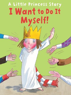cover image of I Want to Do It Myself!