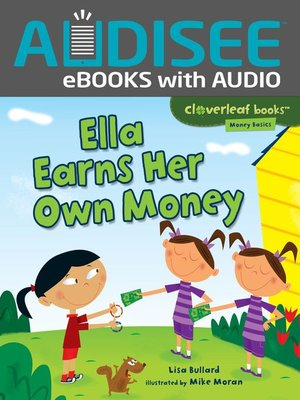 cover image of Ella Earns Her Own Money