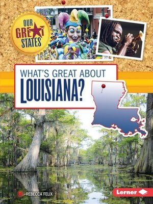 cover image of What's Great about Louisiana?