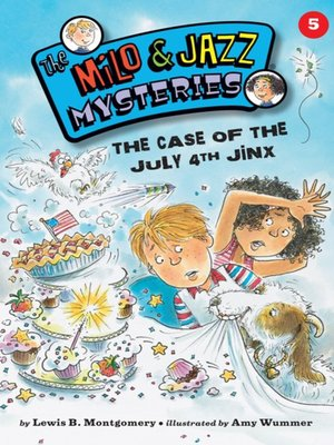 cover image of The Case of the July 4th Jinx