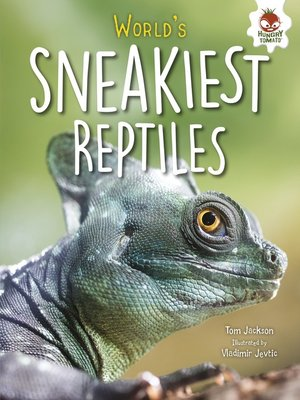 cover image of World's Sneakiest Reptiles