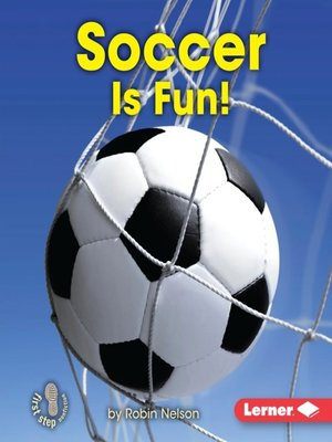 cover image of Soccer Is Fun!