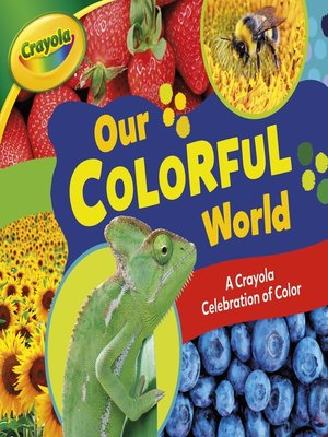 cover image of Our Colorful World
