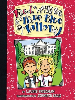 cover image of Red, White & True Blue Mallory