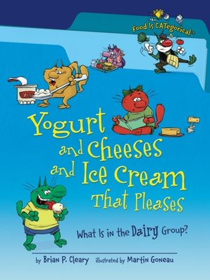 cover image of Yogurt and Cheeses and Ice Cream That Pleases