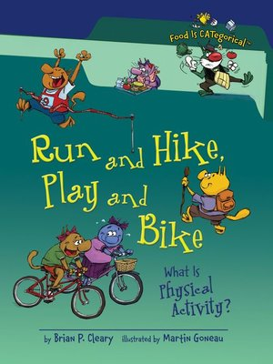 cover image of Run and Hike, Play and Bike