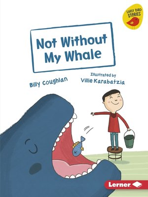cover image of Not Without My Whale