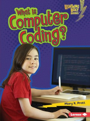 cover image of What Is Computer Coding?