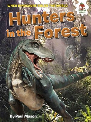 cover image of Dinosaur Hunters in the Forest