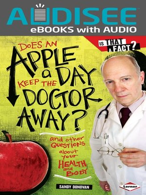 cover image of Does an Apple a Day Keep the Doctor Away?