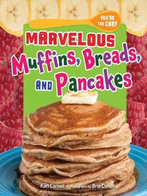 cover image of Marvelous Muffins, Breads, and Pancakes
