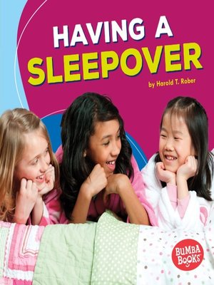cover image of Having a Sleepover