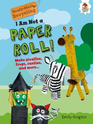 cover image of I Am Not a Paper Roll!