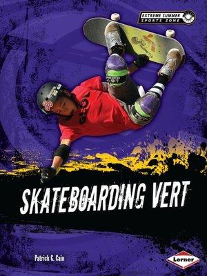 cover image of Skateboarding Vert