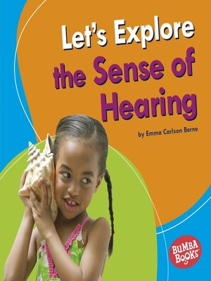 cover image of Let's Explore the Sense of Hearing