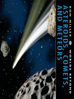 cover image of Asteroids, Comets, and Meteors