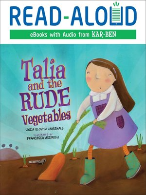 cover image of Talia and the Rude Vegetables