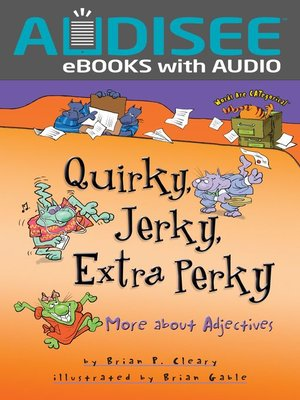 cover image of Quirky, Jerky, Extra Perky