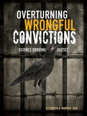 cover image of Overturning Wrongful Convictions