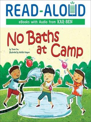 cover image of No Baths at Camp