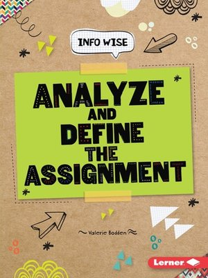 cover image of Analyze and Define the Assignment