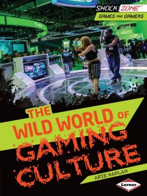 cover image of The Wild World of Gaming Culture