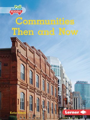 cover image of Communities Then and Now