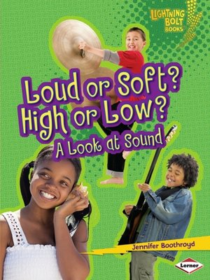 cover image of Loud or Soft? High or Low?