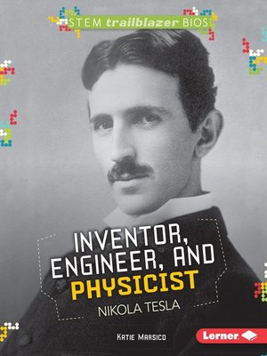 cover image of Inventor, Engineer, and Physicist Nikola Tesla