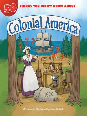 cover image of 50 Things You Didn't Know about Colonial America