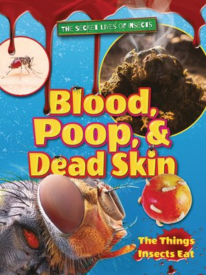 cover image of Blood, Poop, and Dead Skin