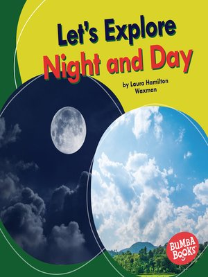 cover image of Let's Explore Night and Day
