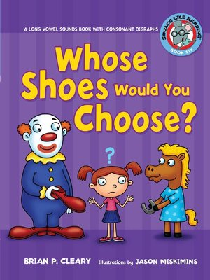 cover image of Whose Shoes Would You Choose?