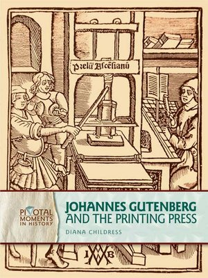 cover image of Johannes Gutenberg and the Printing Press