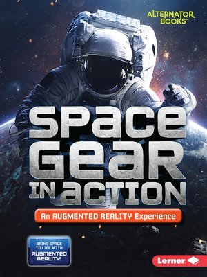 cover image of Space Gear in Action (An Augmented Reality Experience)