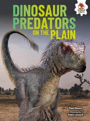 cover image of Dinosaur Predators on the Plain