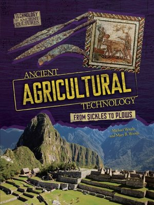 cover image of Ancient Agricultural Technology