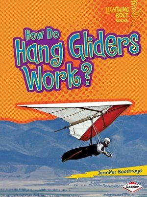 cover image of How Do Hang Gliders Work?