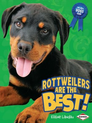 cover image of Rottweilers are the Best!