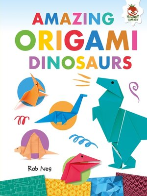 cover image of Amazing Origami Dinosaurs