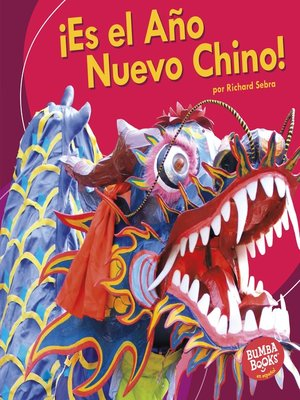 cover image of ¡Es el Año Nuevo Chino! (It's Chinese New Year!)