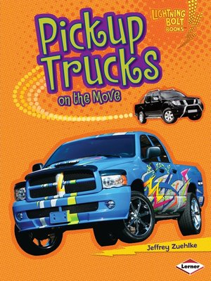 cover image of Pickup Trucks on the Move